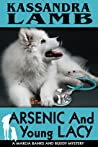 Arsenic and Young Lacy (Marcia Banks and Buddy Mysteries #2)