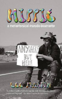 Hippie: A metaphysical pseudo-biography