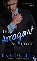 The Arrogant Architect