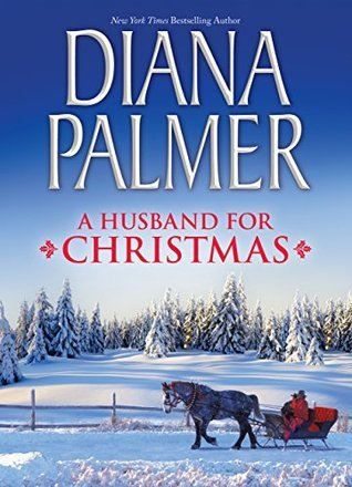 A Husband For Christmas.A Husband For Christmas Snow Kisses Lionhearted By Diana