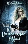 The Lizard Man Affair (Carolina Crypto, #1)