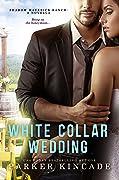 White Collar Wedding