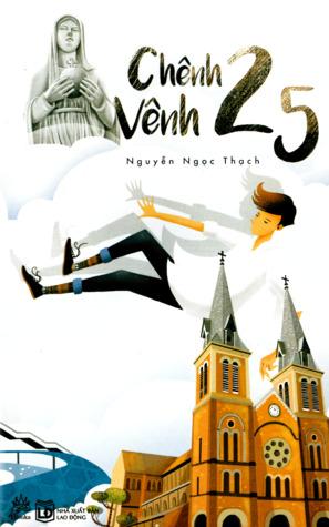Chênh Vênh Hai Lăm by Nguyễn Ngọc Thạch