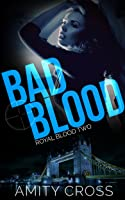 Bad Blood (Royal Blood #2)