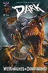 American Mythology Dark: Werewolves Vs Dinosaurs #1