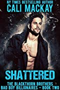 Shattered (The Blackthorn Brothers #2)