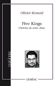 Five kings : l' histoire de notre chute