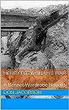 Henry Fitzwilliam's War (Bennet Wardrobe Book 2)