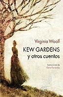 Kew Gardens (Ilustrados)