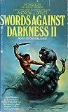 Swords Against Darkness II (Swords Against Darkness, #2)