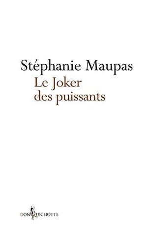 Le Joker des puissants: Le grand roman de la Cour pénale internationale (NON FICTION)
