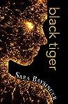 Black Tiger (Black Tiger, #1)