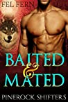Baited and Mated (Pinerock Shifters, #1)