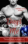 Days of You and Me (Keeping Score #3)