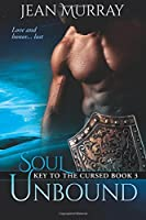 Soul Unbound (Key to the Cursed #3)
