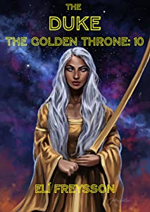 The Duke (The Golden Throne #1J)