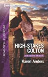 High-Stakes Colton (The Coltons of Texas, #9)