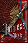Book cover for These Ruthless Deeds (These Vicious Masks, #2)
