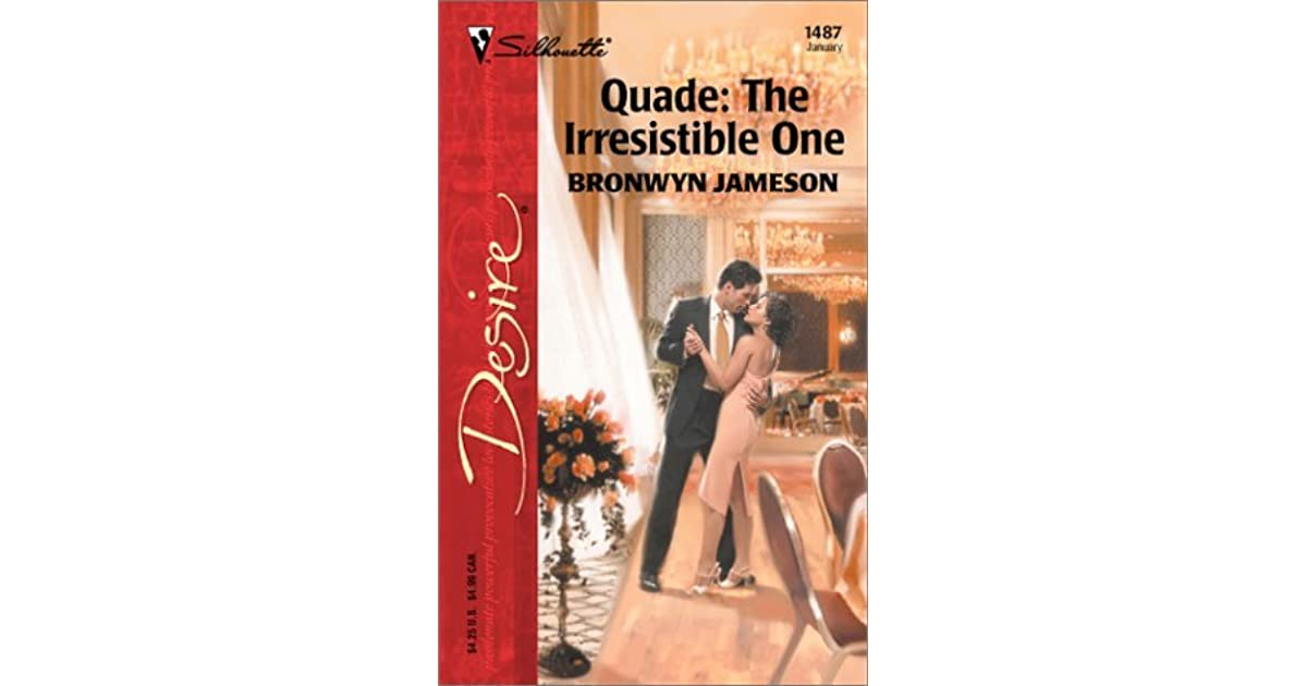 Quade - The Irresistible One