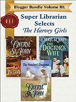 Blogger Bundle Volume III: Super Librarian Selects the Harvey Girls (Blogger Bundles, #3)
