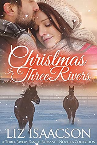 Christmas in Three Rivers (Three Rivers Ranch)
