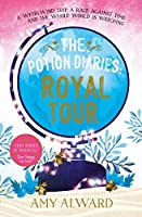 The Potion Diaries: Royal Tour