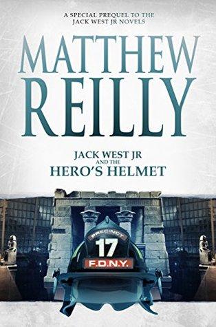 Jack West Jr and the Hero's Helmet (Jack West Jr, #3.5)