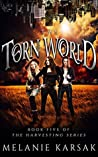 The Torn World (The Harvesting, #3)