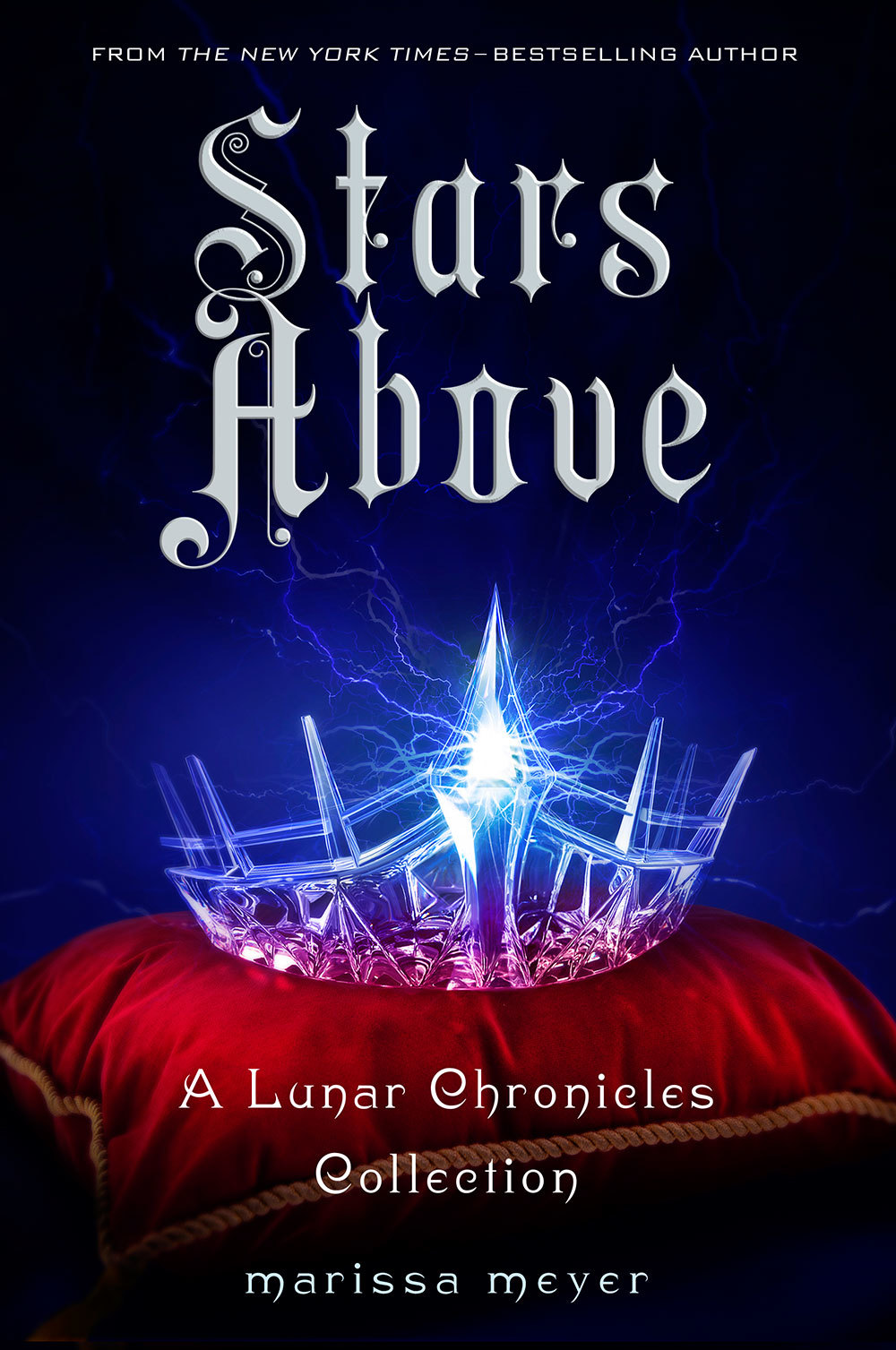 Stars Above (The Lunar Chronicles #0.5, 0.6, 3.1, 4.5) - Marissa Meyer