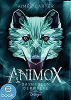 Das Heulen der Wölfe (Animox #1)