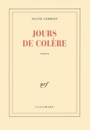 Jours De Colère By Sylvie Germain