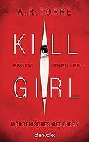 Kill Girl: Mörderisches Begehren