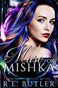 A Muse for Mishka