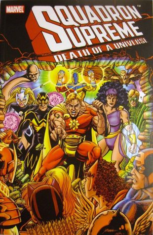 The Squadron Supreme: Death of a Universe
