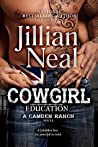 Cowgirl Education (Camden Ranch, #3)