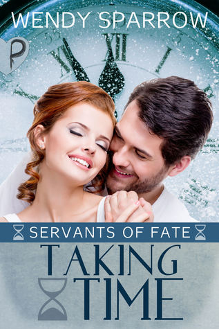 Taking Time (Servants of Fate, #2)