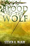 Blood of the Wolf (The Forest Lord, #4)