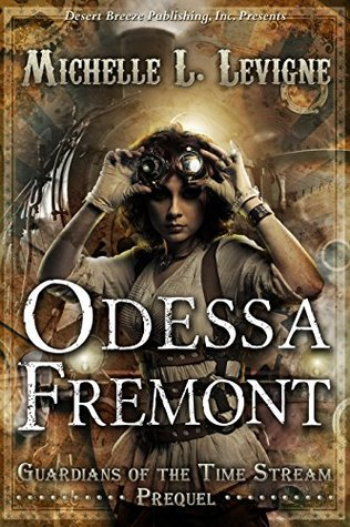 Odessa Fremont (Guardians of the Time Stream, #0.5)