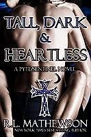 Tall, Dark & Heartless (Pyte/Sentinel, #3)