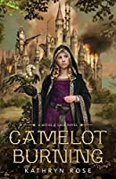 Camelot Burning (A Metal & Lace Novel Book 1)
