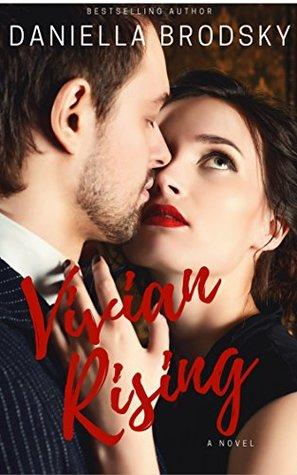 Vivian Rising by Daniella Brodsky