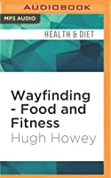 Wayfinding - Food and Fitness