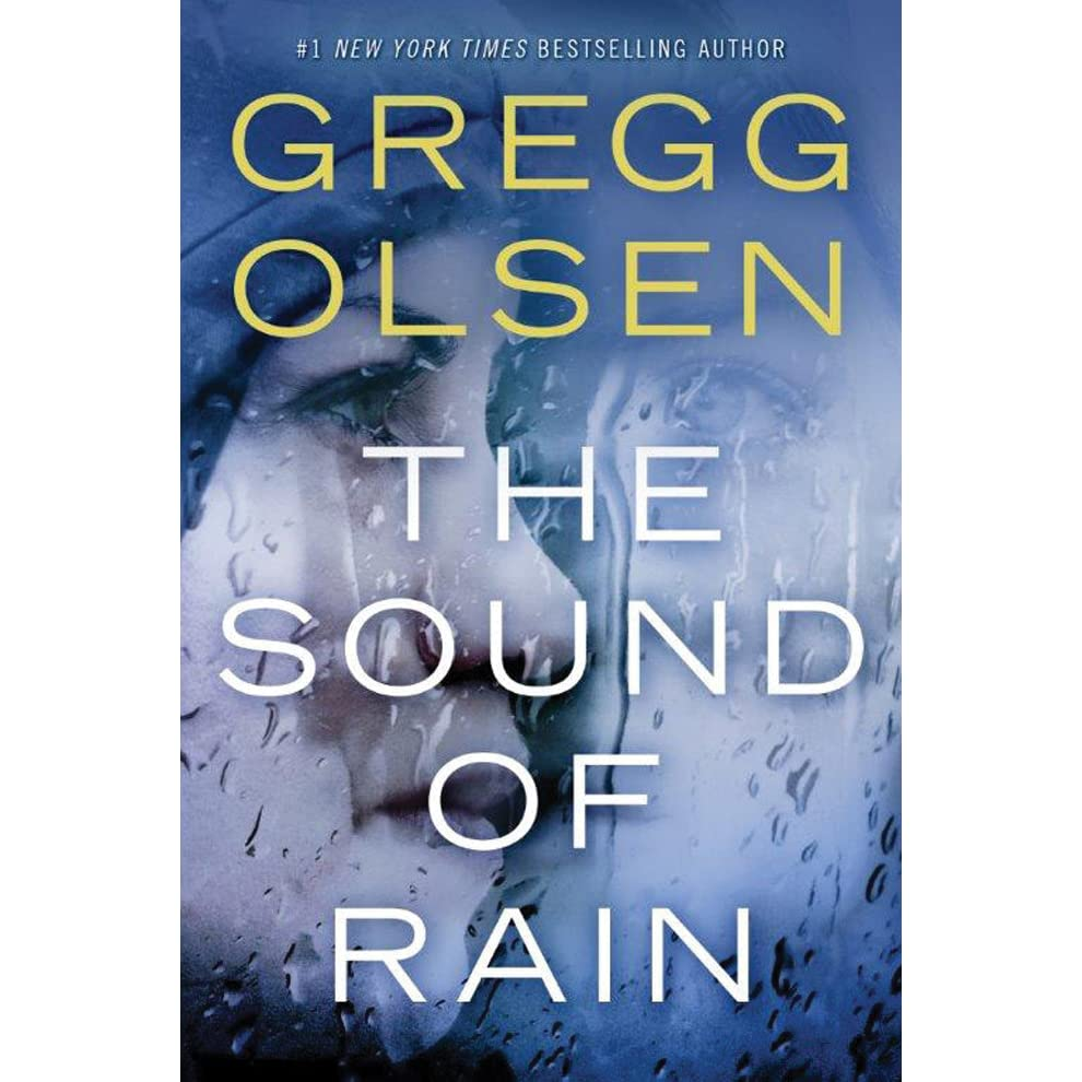 The Sound of Rain (Nicole Foster Thriller #1) by Gregg Olsen