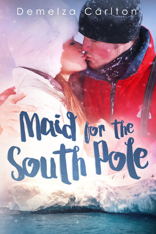 Maid for the South Pole (Romance Island Resort, #7)