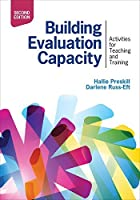 Building Evaluation Capacity: Activities for Teaching and Training