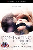 Dominating the Doctor