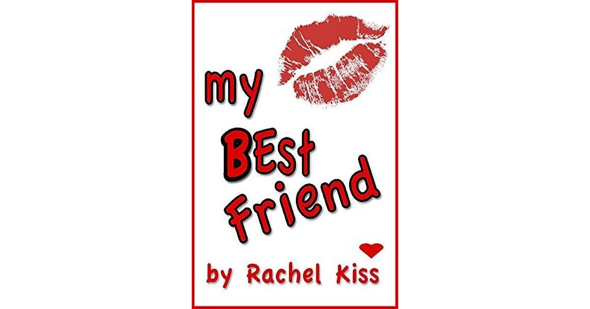 My Best Friend By Rachel Kiss