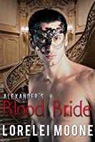 Alexander's Blood Bride