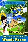 Nearly Dead in Iowa (Izzy Lewis Mysteries #1)