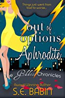 Out of Options Aphrodite
